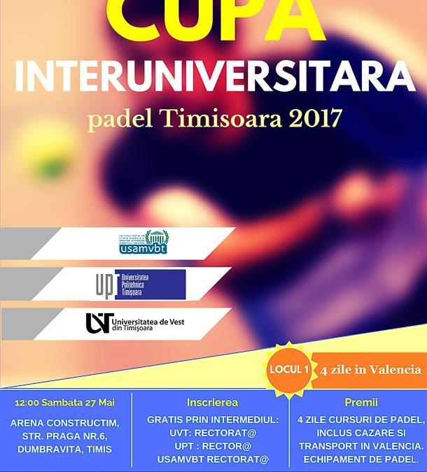 Cupa interuniversitara Padel – Timisoara 2017